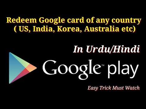 Redeem Google Card Of Any Country ( US, India, Korea, Australia Etc)