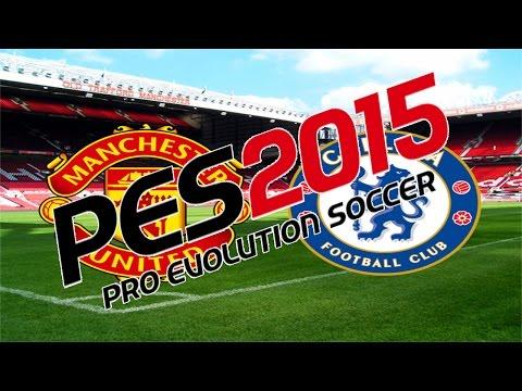 Manchester United vs Chelsea - Pro Evolution Soccer 2015