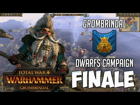 Total War Warhammer: GROMBRINDAL Campaign Finale! White Bearded Ascension!
