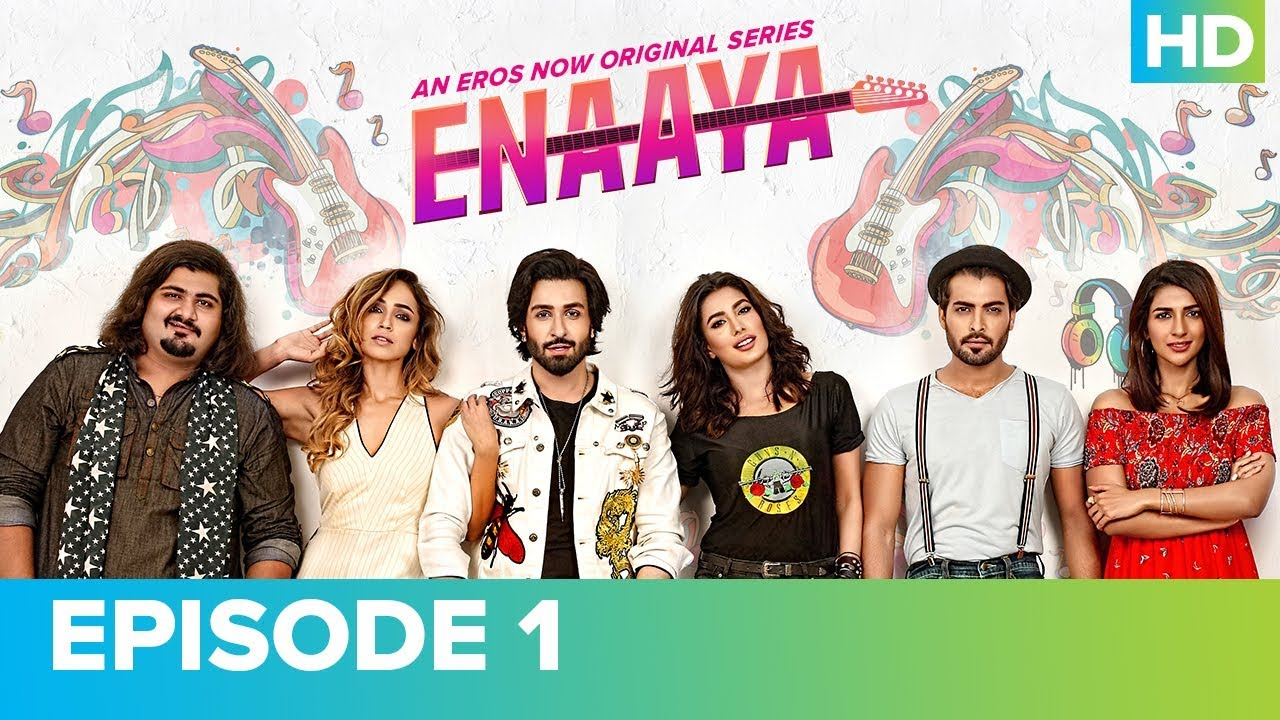 Download ENAAYA Episode 1 | Mehwish Hayat | An Eros Now Original Series | Watch All Episodes On Eros Now