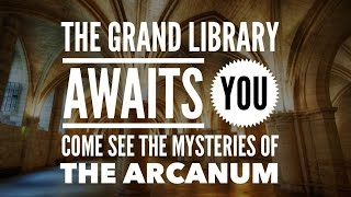 What do you get in the Grand Library?