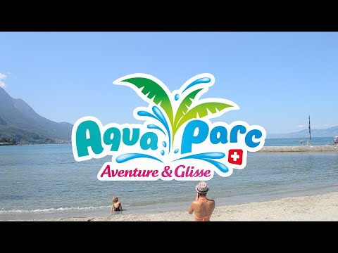 Aquaparc - Le Bouveret, Suisse