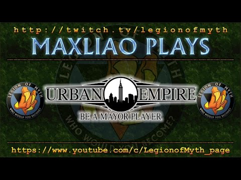 MaxLiao plays Urban Empire (#2)   New District