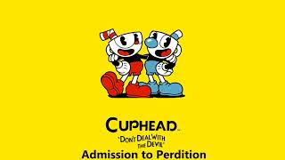 Cuphead OST - Admission to Perdition [Music] thumbnail