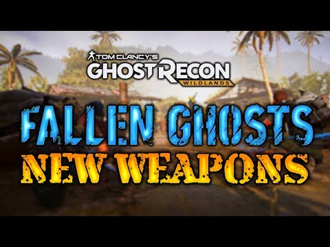 NEW WEAPONS Fallen Ghosts DLC - Ghost Recon Wildlands
