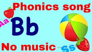 ABC song / phonics song without music / no music phonics learning / بدون موسيقي اى بي سي