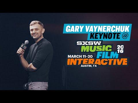 SXSW GaryVee Keynote   Austin 2016