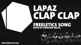 FREELETICS SONG by Lapaz