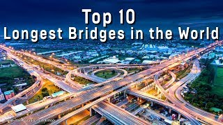 Longest Bridges in the World !!!