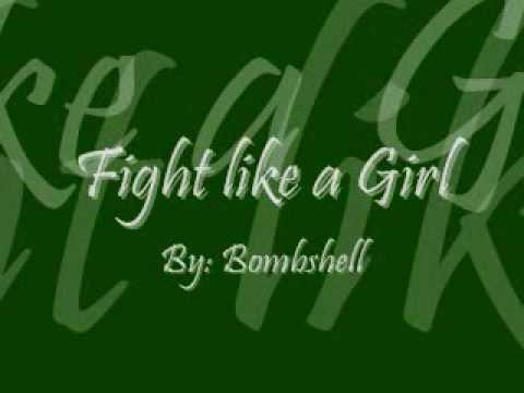 Bomshel- Fight Like a Girl  with Lyrics