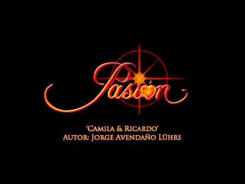 Pasion -  Soundtrack  'Camila & Ricardo'