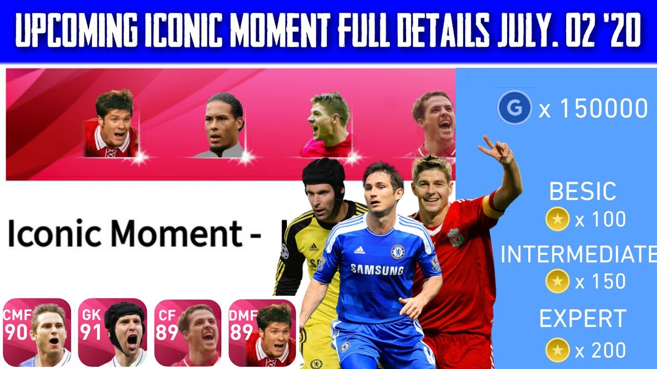 Next Upcoming Iconic Moment Full Details || Pes 2020 Mobile ( July. 02 '20 )