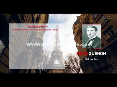 Rene Guenon - French Philosopher - The miraculous Quran