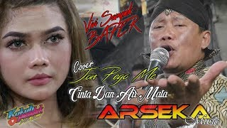 Cinta Dan Air Mata (Bikin Baper ViviVoletha)    ARSEKA Music    ARS Jilid1    HVS Sragen