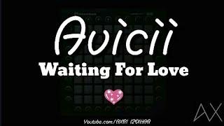Avicii - Waiting For Love💖//Unipad Performance