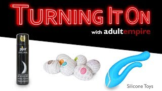Silicone Toys- Turning It On with Adult Empire
