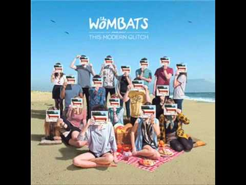 The Wombats - The Wombats Proudly Present... This Modern Glitch : full album