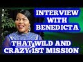 Interview with Benedicta Pollock: That Wild and Crazy First Mission!