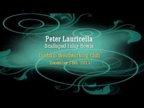 Weekly Meeting December 18th, 2017 Peter Lauricella Scalloped Edge Bowl Pt. 1/3