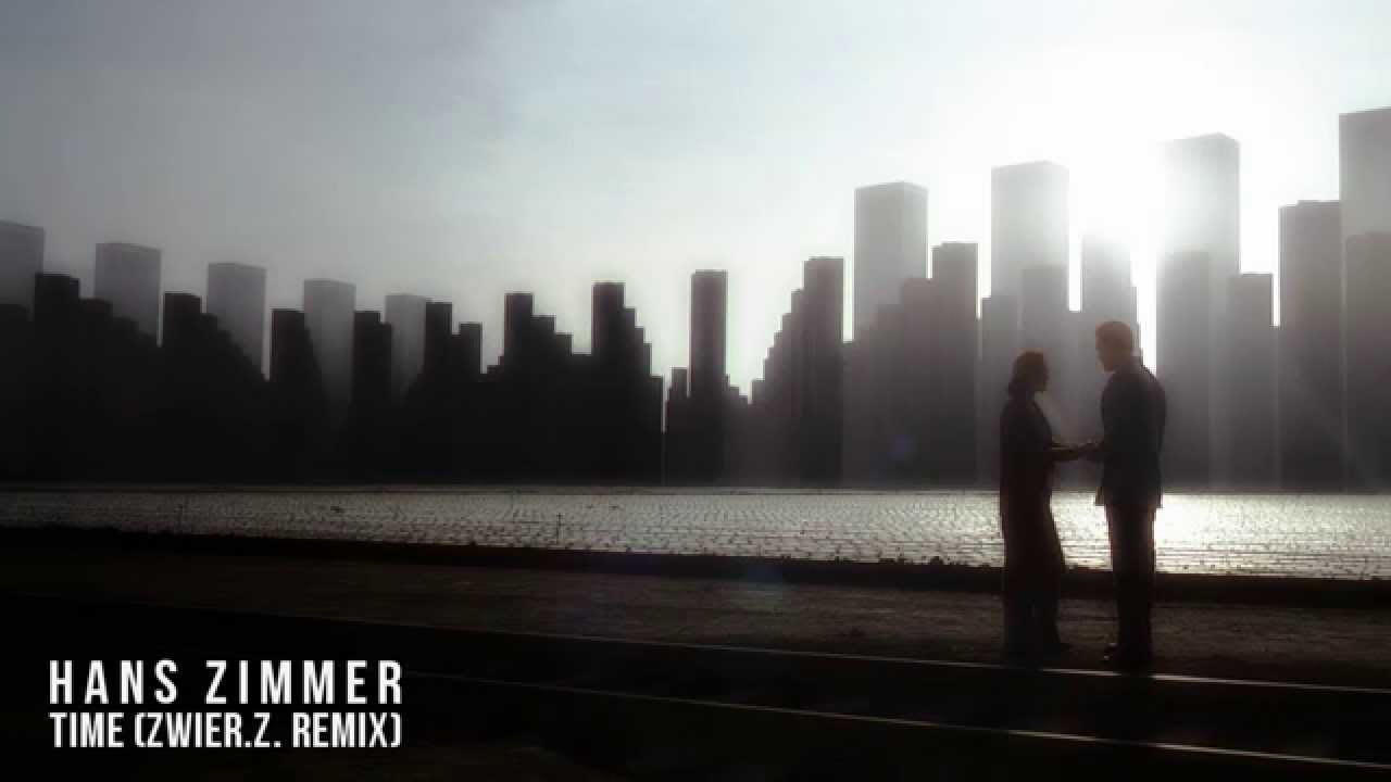 Hans Zimmer Time Inception Soundtrack Zwier Z Remix