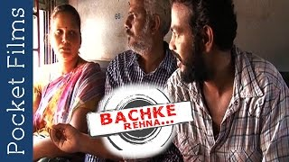 Short Film - Bachke Rehna | Beware of passengers in train
