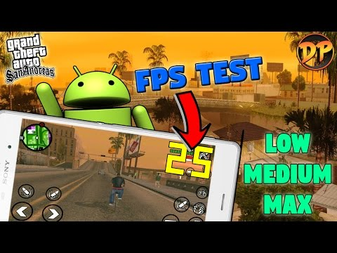 GTA San Andreas Sony Xperia Z3 Frame-Rate Test