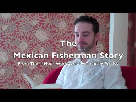 Mexican Fisherman Story from The 4-Hour Workweek
