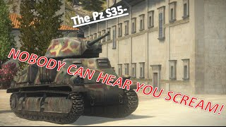 Pz S35-Nobody can hear you scream! World of Tanks
