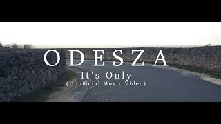 ODESZA It's only video