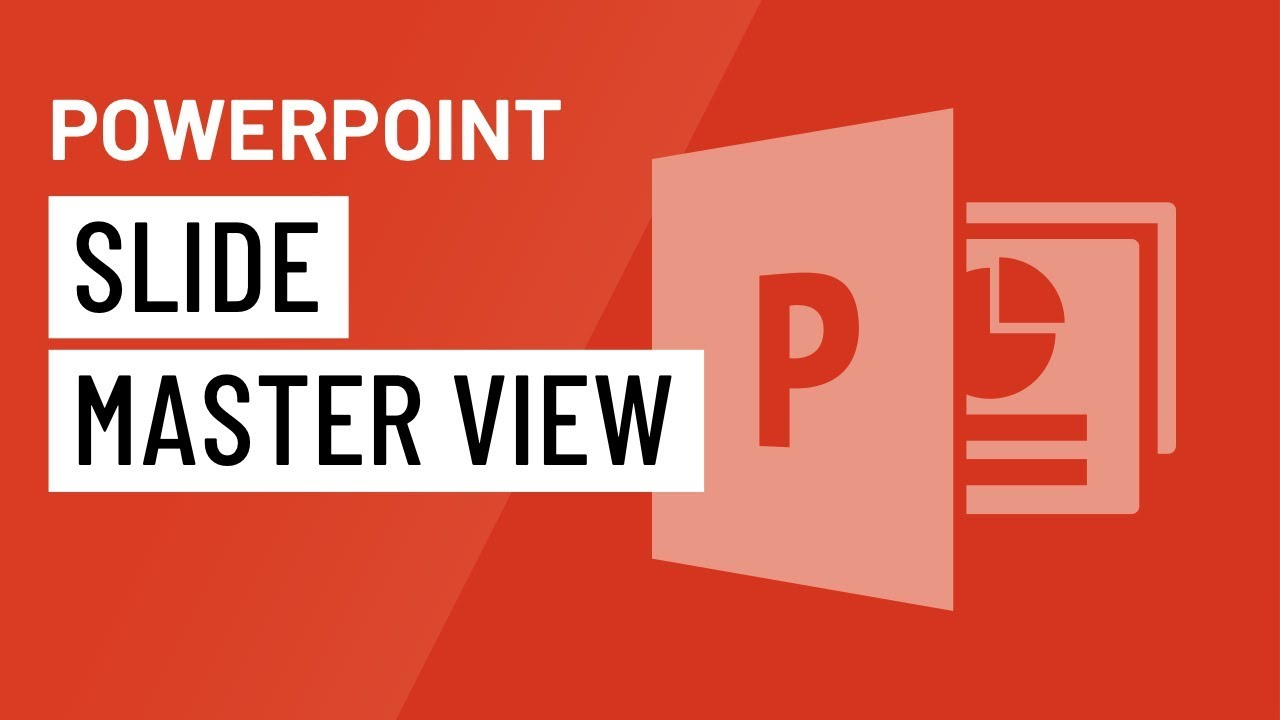PowerPoint: Slide Master View