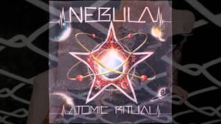 Nebula - Atomic Ritual Revisited