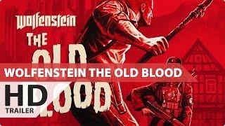 WOLFENSTEIN THE OLD BLOOD Trailer Deutsch German (1080p HD) (2015)