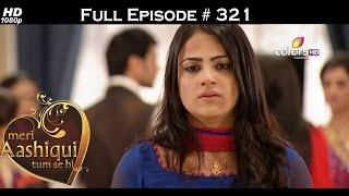 Meri Aashiqui Tum Se Hi - 28th August 2015 - मेरी आशिकी तुम से ही - Full Episode (HD)