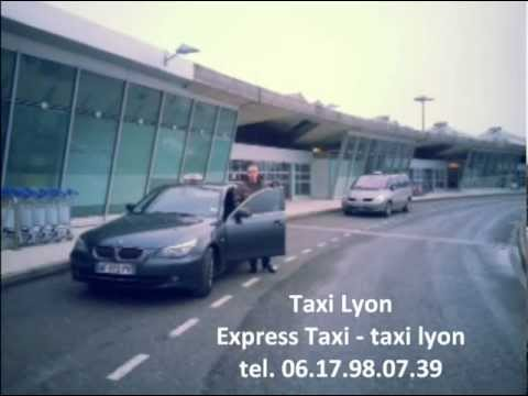 TAXI LYON - Express Taxi tel 06 17 98 07 39 - Réserver un taxi à Lyon