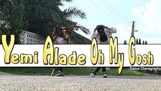 Yemi Alade Oh My Gosh Dance Choreography by YKD yewo krom dancers