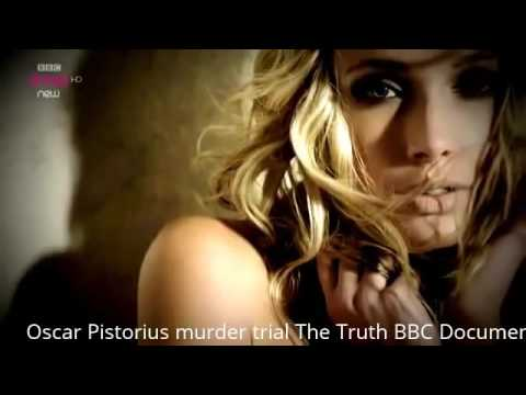 Oscar Pistorius murder trial The Truth BBC Documentary 2014