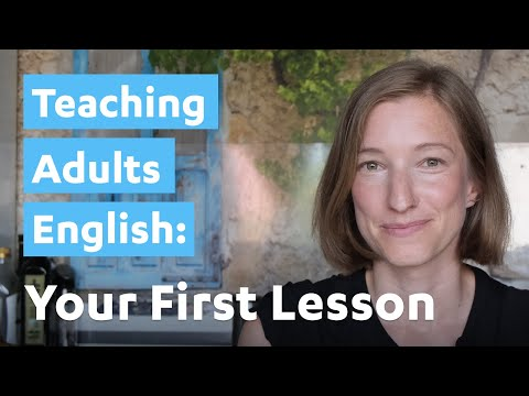 Teaching Adults English: Your First Lesson