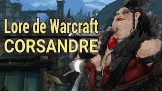 WARCRAFT : Histoire de Dame Corsandre