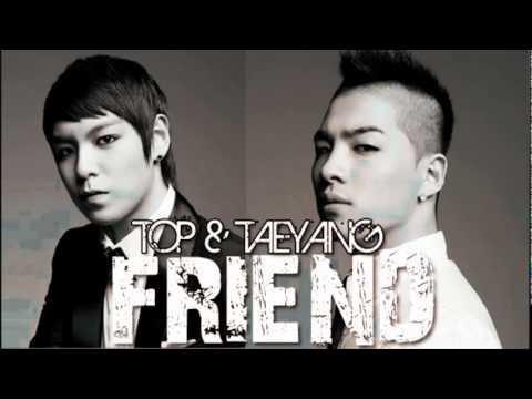 YouTube   HQ+DL NEW SINGLE  Big Bang TOP & Taeyang   Friend