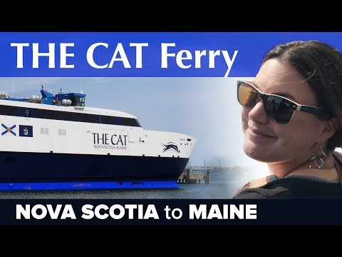 THE CAT Ferry Tour, Maine to Nova Scotia