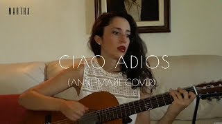 Anne-Marie Ciao Adios (cover by Madame M)