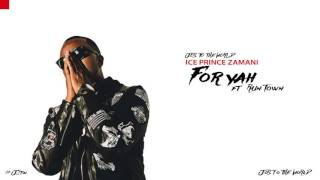 Ice Prince - For Yah (ft. Runtown) (Audio) | Jos To The World