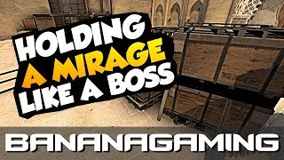 Holding A Mirage like a Boss (CS:GO)