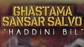 Ghastama & Sansar Salvo - Haddini Bil