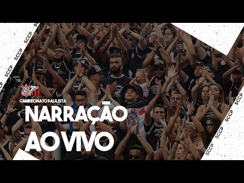 AO VIVO - NARRAÇÃO CORINTHIANS X ITUANO - PAULISTA 2020
