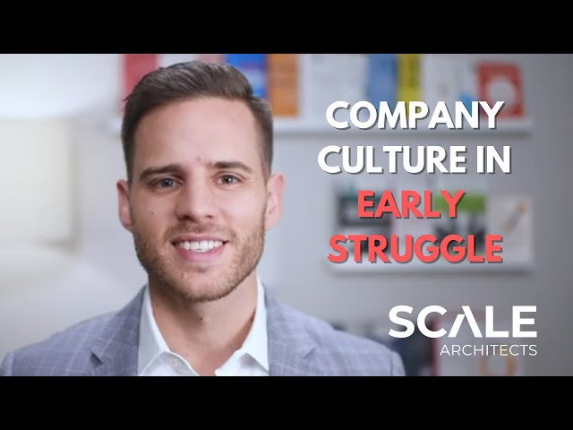 Company Culture in Early Struggle