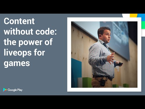 Playtime 2016 - Content without code: the power of liveops for games