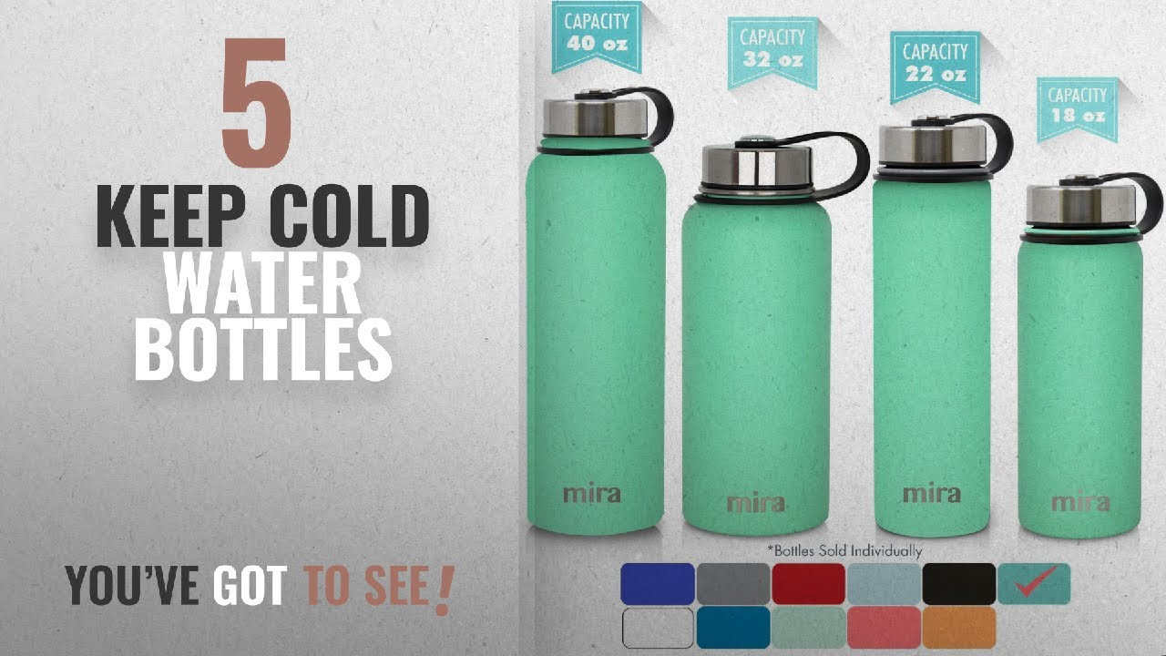 5249ac3fad Best Keep Cold Water Bottles [2018]: MIRA 32 Oz Stainless Steel ...