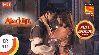 Aladdin - Ep 311 - Full Episode - 2...