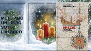 Spezie. Una storia di scoperte, avidità e lusso - Francesco Antinucci